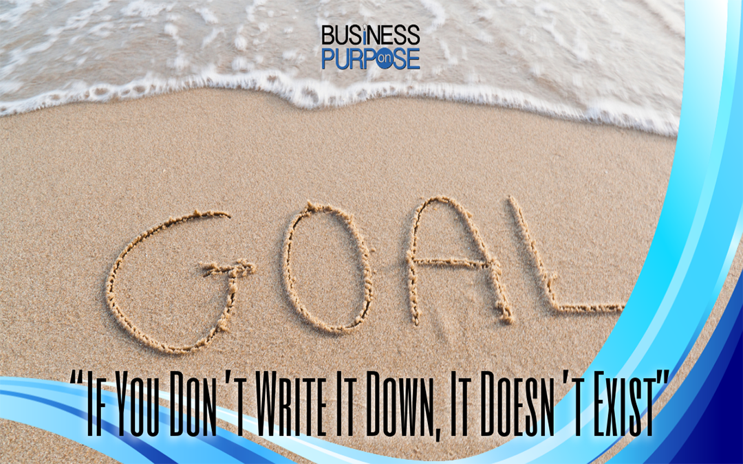 Goal Setting For Employees Examples (i.e. WRITE IT DOWN)