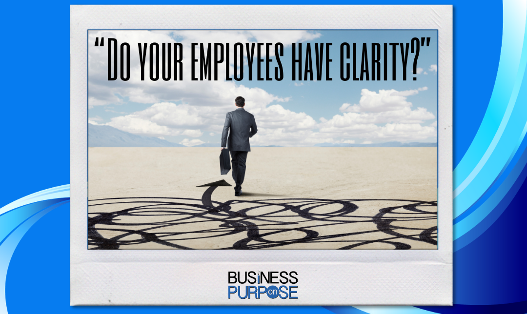 Do Your Employees Lack Clarity?