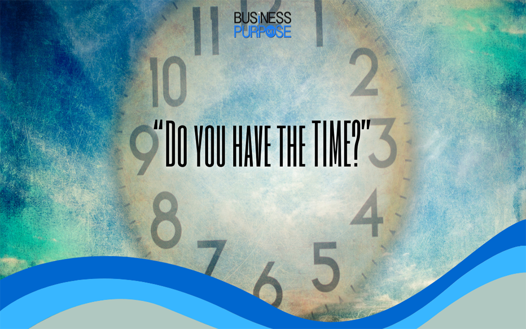 Do You Have The Time?