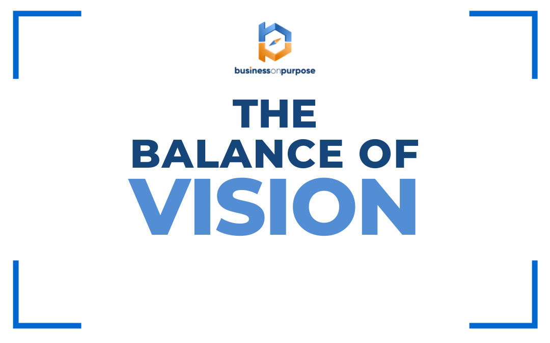 The Balance of Vision