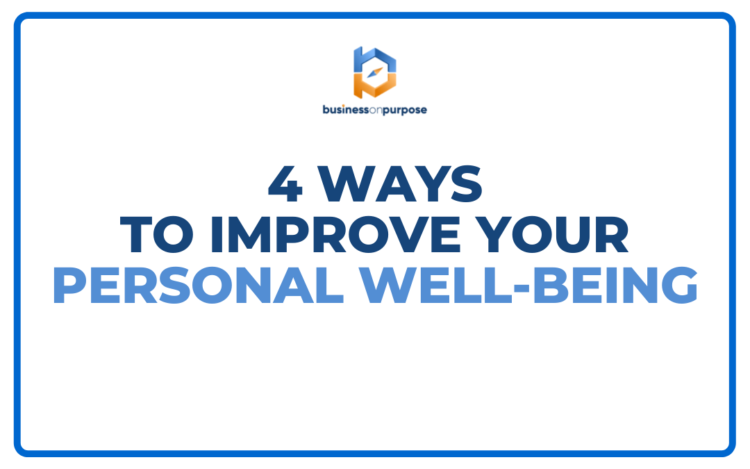 4 Ways To Improve Your Personal Well-Being